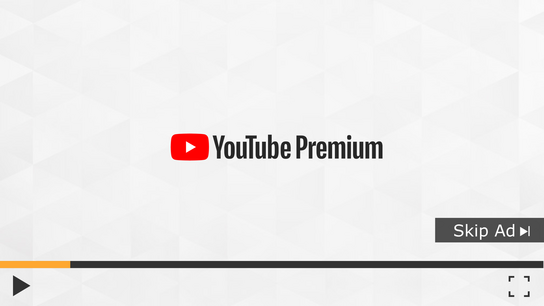 Skip ads with YouTube Premium.