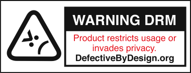 DefectiveByDesign.com's DRM Warning Badge