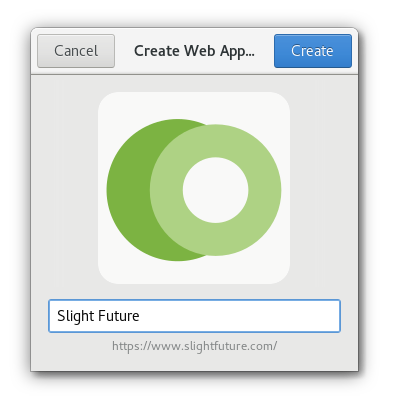 Create Web Application dialog in GNOME Web showing Slight Future as a web app